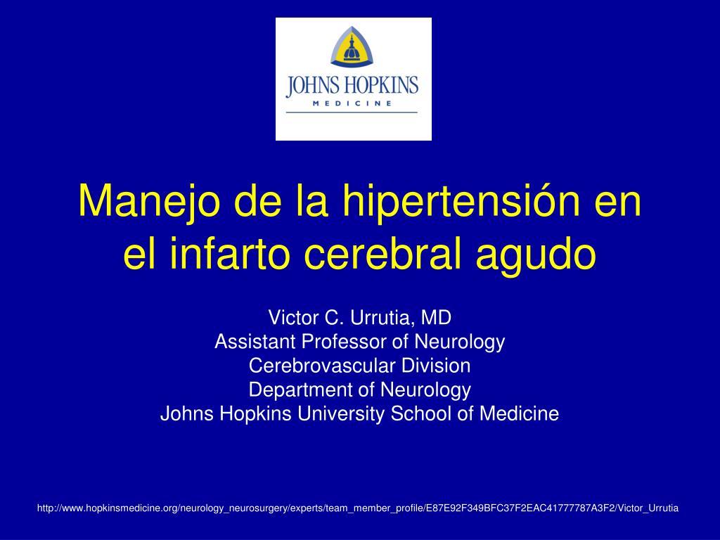 manejo de la hipertensi n en el infarto cerebral agudo l.