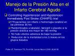 manejo de la presi n alta en el infarto cerebral agudo33