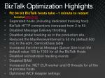 biztalk optimization highlights