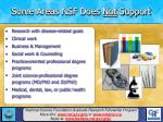 some areas nsf does not support