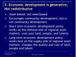 5 economic development is generative not redistributive