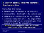 8 convert political time into economic development time