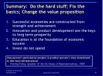summary do the hard stuff fix the basics change the value proposition