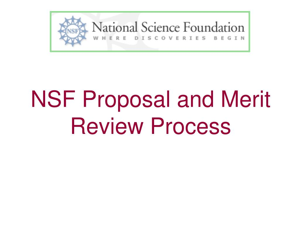 nsf proposal and merit review process l.