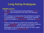 long acting analogues