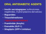 oral antidiabetic agents11