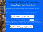 statistical signal processing correlation and covariance