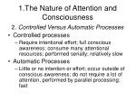 1 the nature of attention and consciousness13