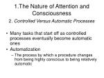 1 the nature of attention and consciousness14