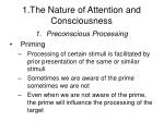 1 the nature of attention and consciousness8