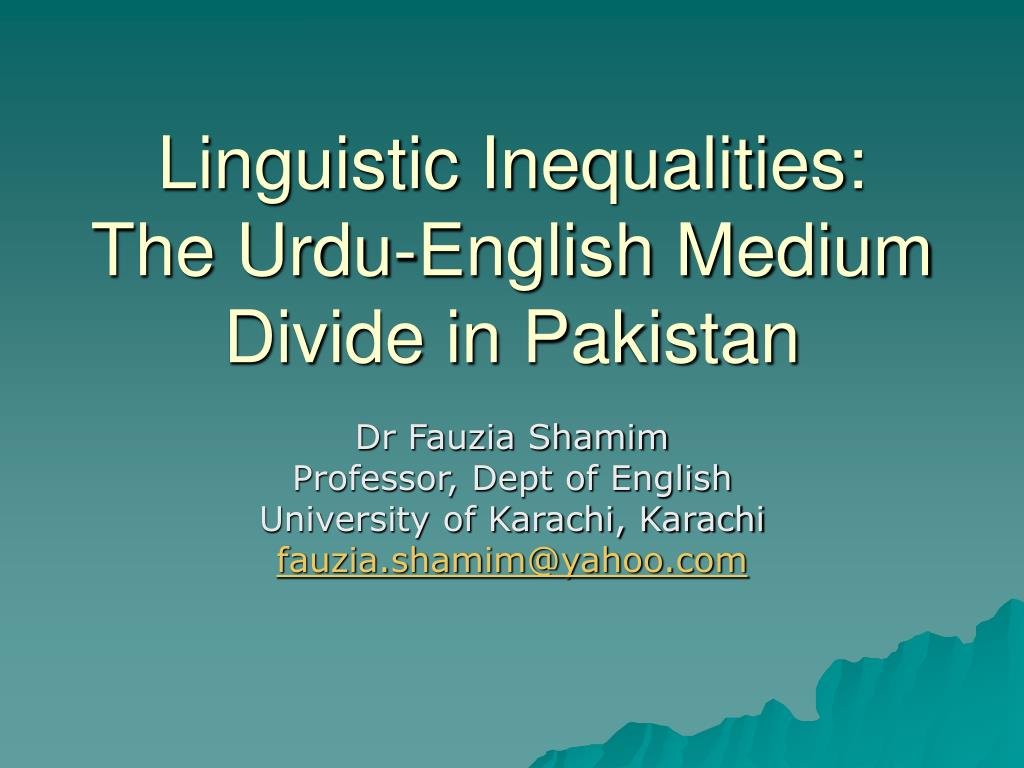 linguistic inequalities the urdu english medium divide in pakistan l.