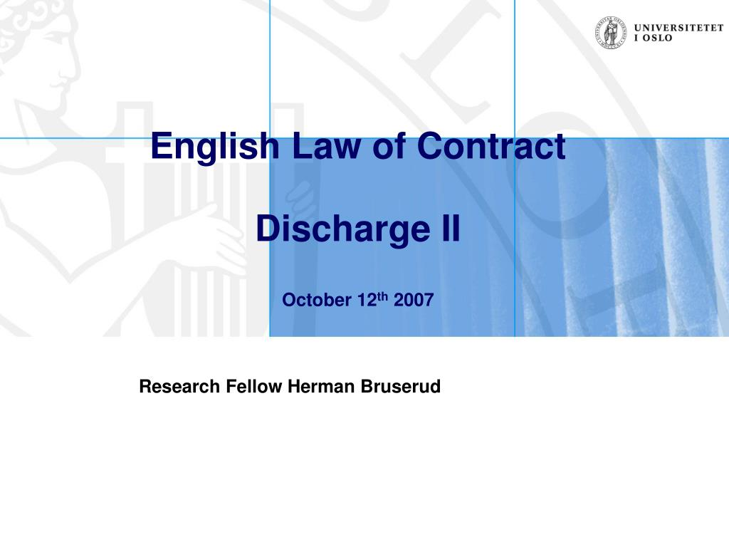 english law of contract discharge ii october 12 th 2007 l.