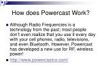 how does powercast work