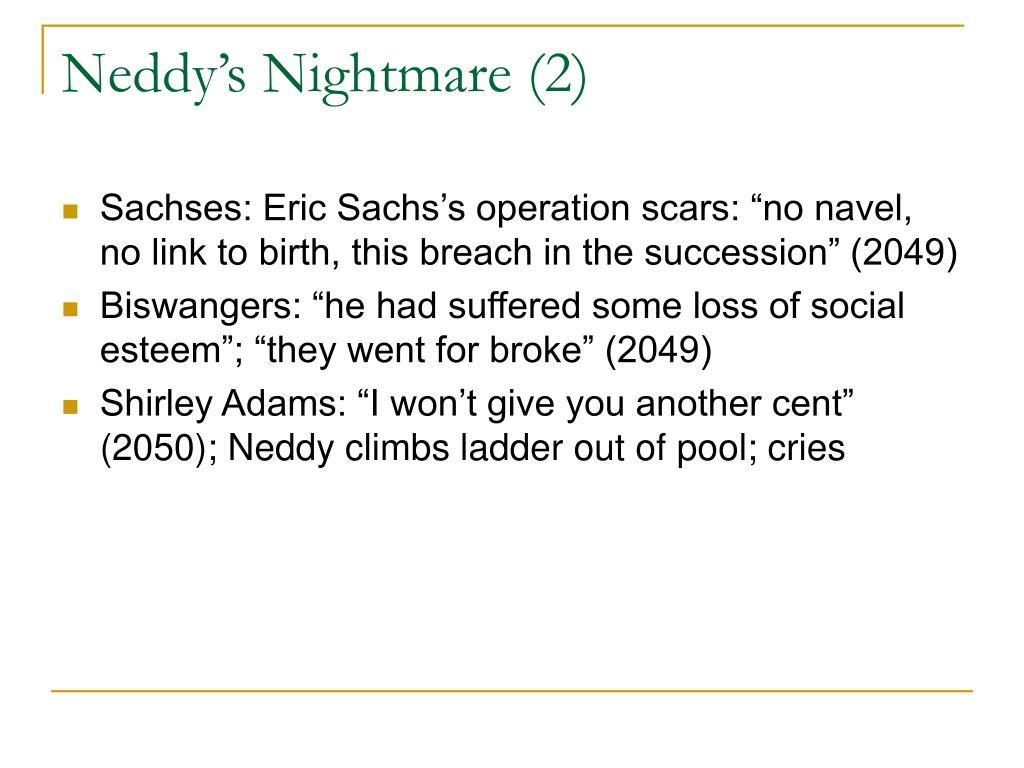 Neddy's Nightmare (2)
