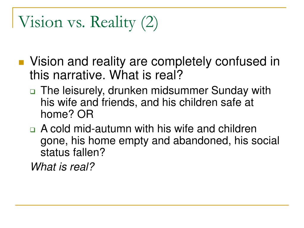 Vision vs. Reality (2)