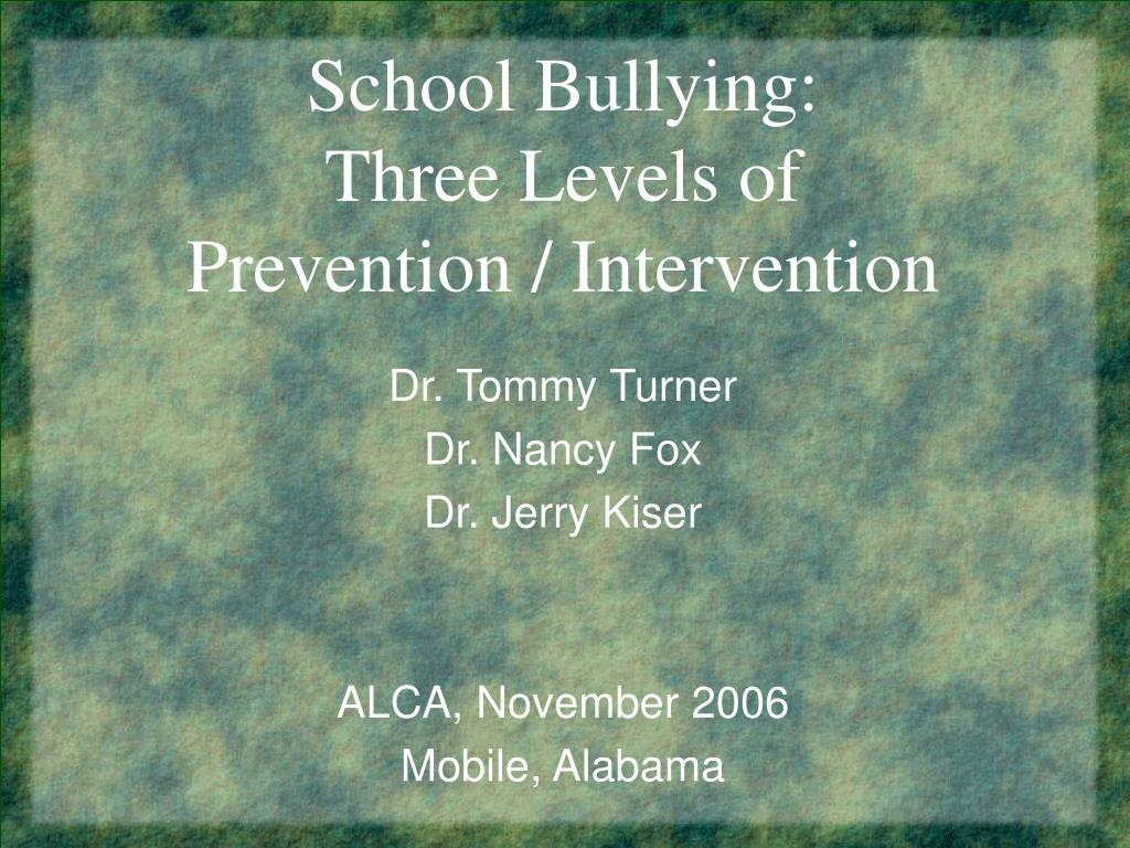 school bullying three levels of prevention intervention l.