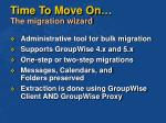 time to move on the migration wizard