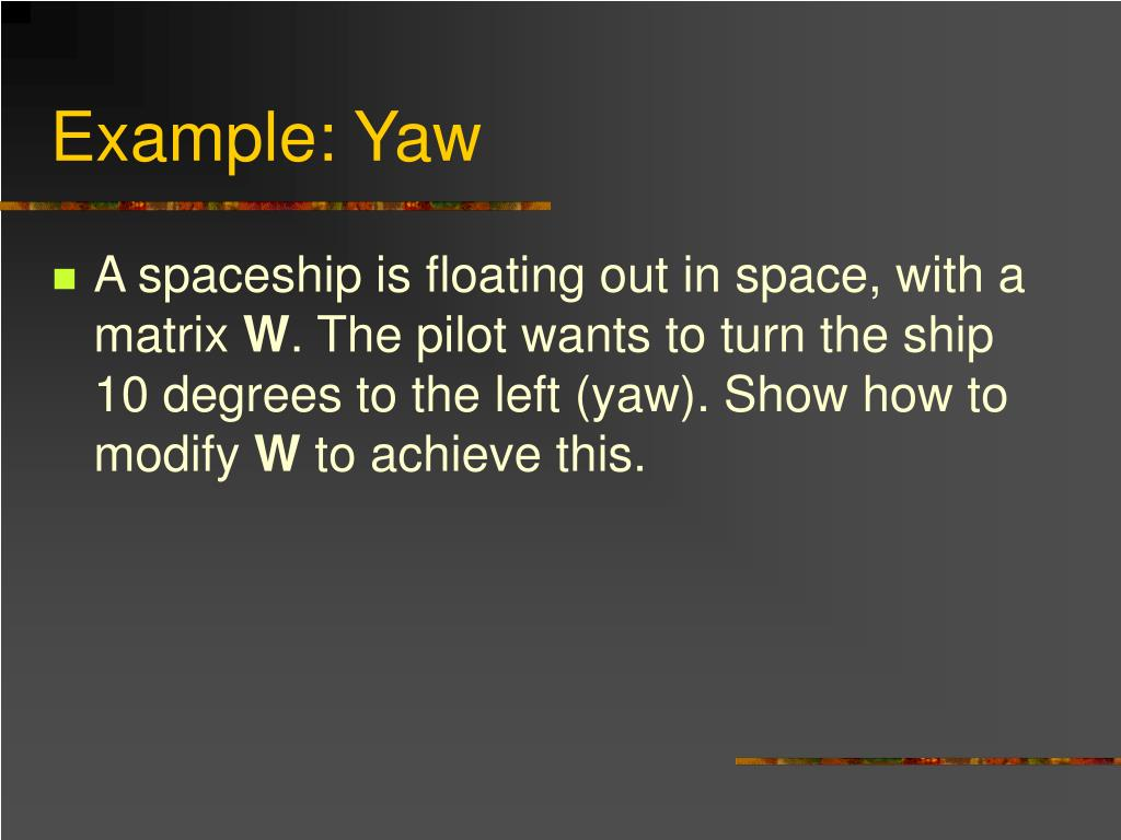 Example: Yaw