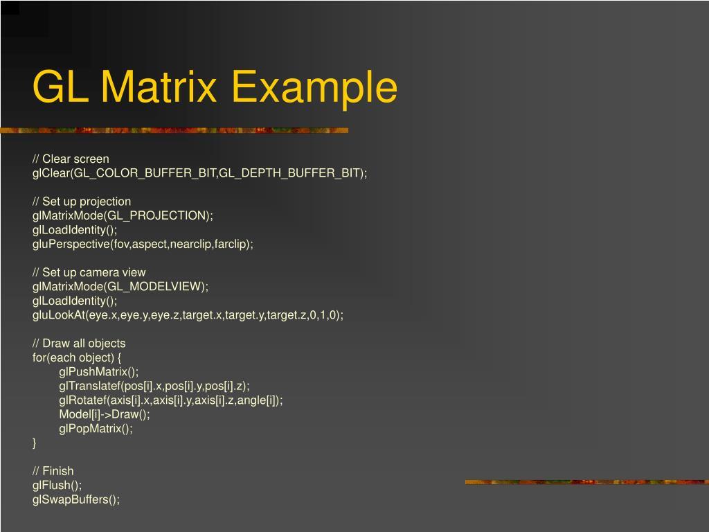 GL Matrix Example