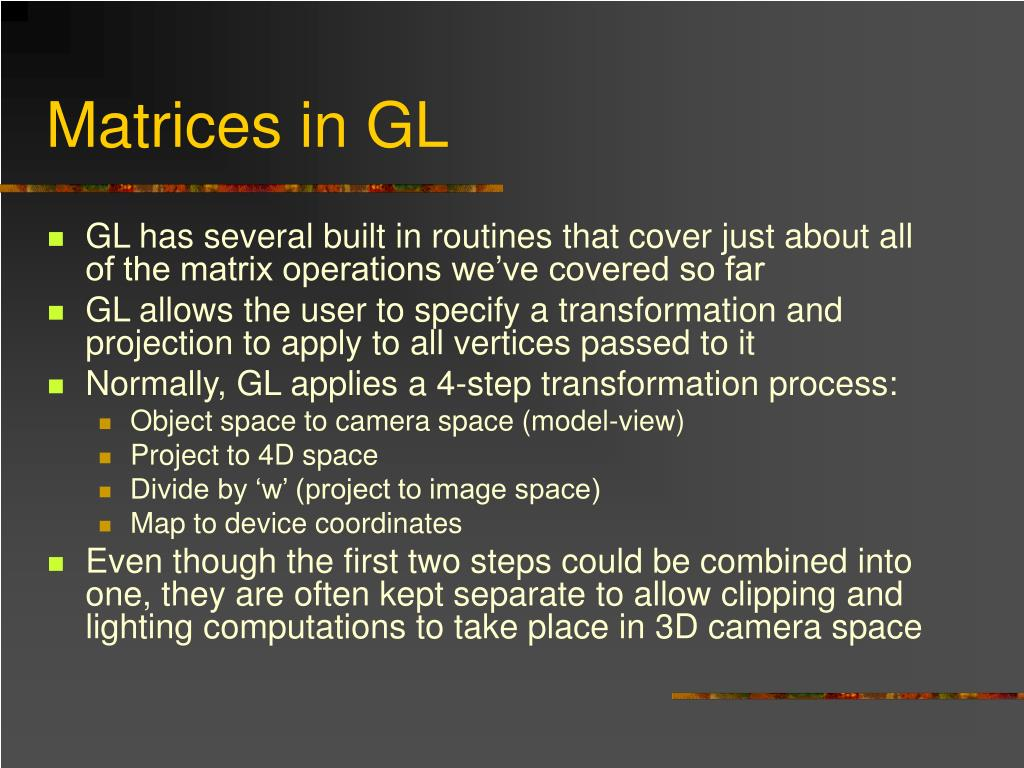 Matrices in GL