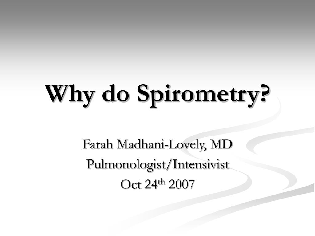 why do spirometry l.