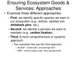 ensuring ecosystem goods services approaches