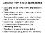 lessons from first 2 approaches