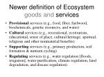 newer definition of ecosystem goods and services