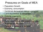 pressures on goals of mea