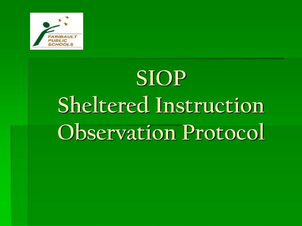 siop sheltered instruction observation protocol l.