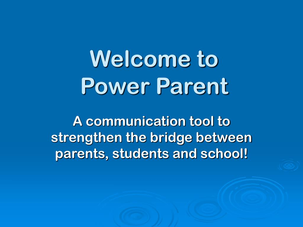 welcome to power parent l.