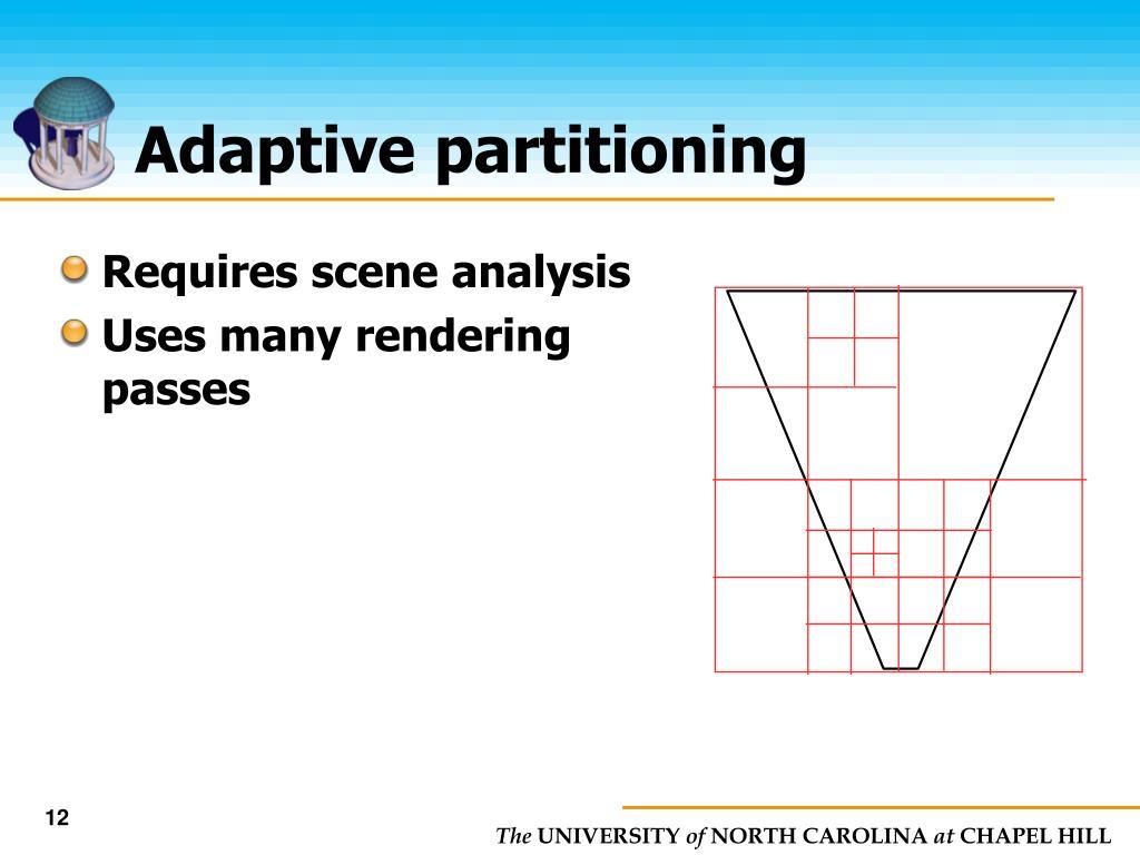 Adaptive partitioning