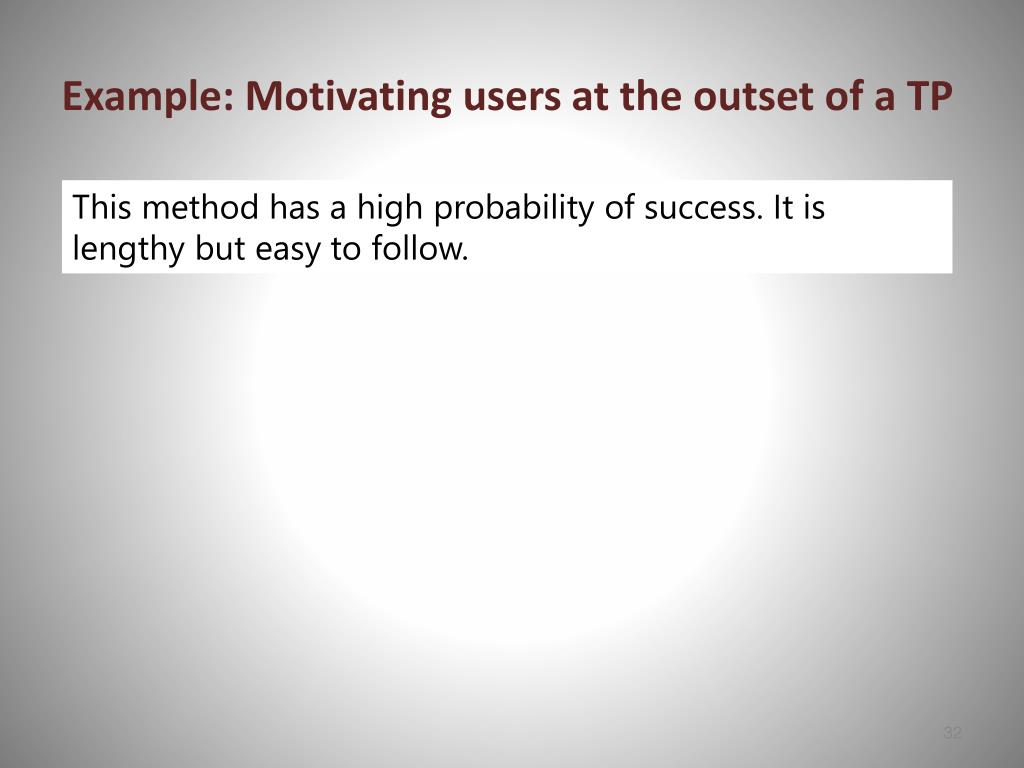 Example: Motivating users at the outset of a TP