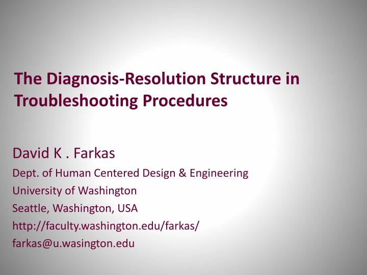 The diagnosis resolution structure in troubleshooting procedures
