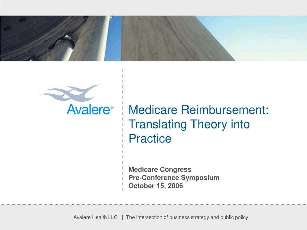 medicare reimbursement translating theory into practice l.