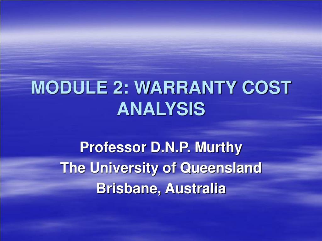 module 2 warranty cost analysis l.