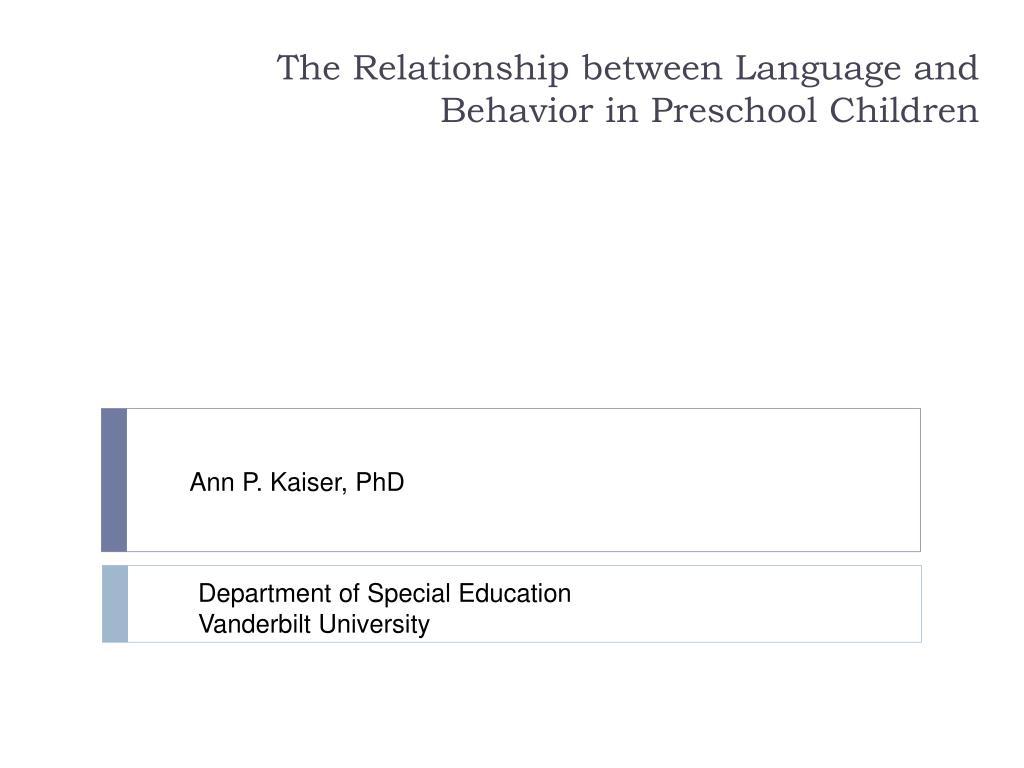 the relationship between language and behavior in preschool children l.