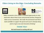 elders living on the edge concluding remarks