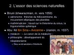 2 l essor des sciences naturelles