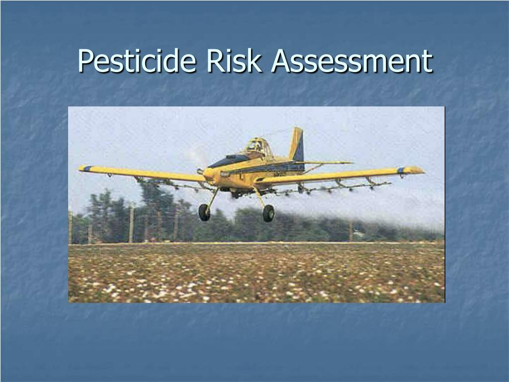 pesticide risk assessment l.