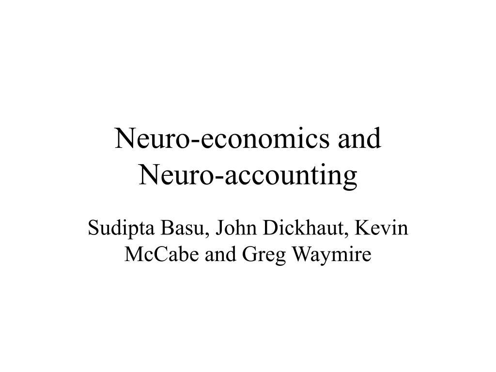 neuro economics and neuro accounting l.