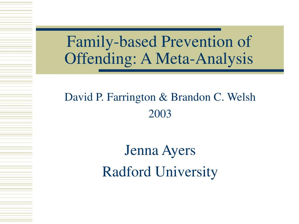 family based prevention of offending a meta analysis l.