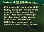 review of rodel results