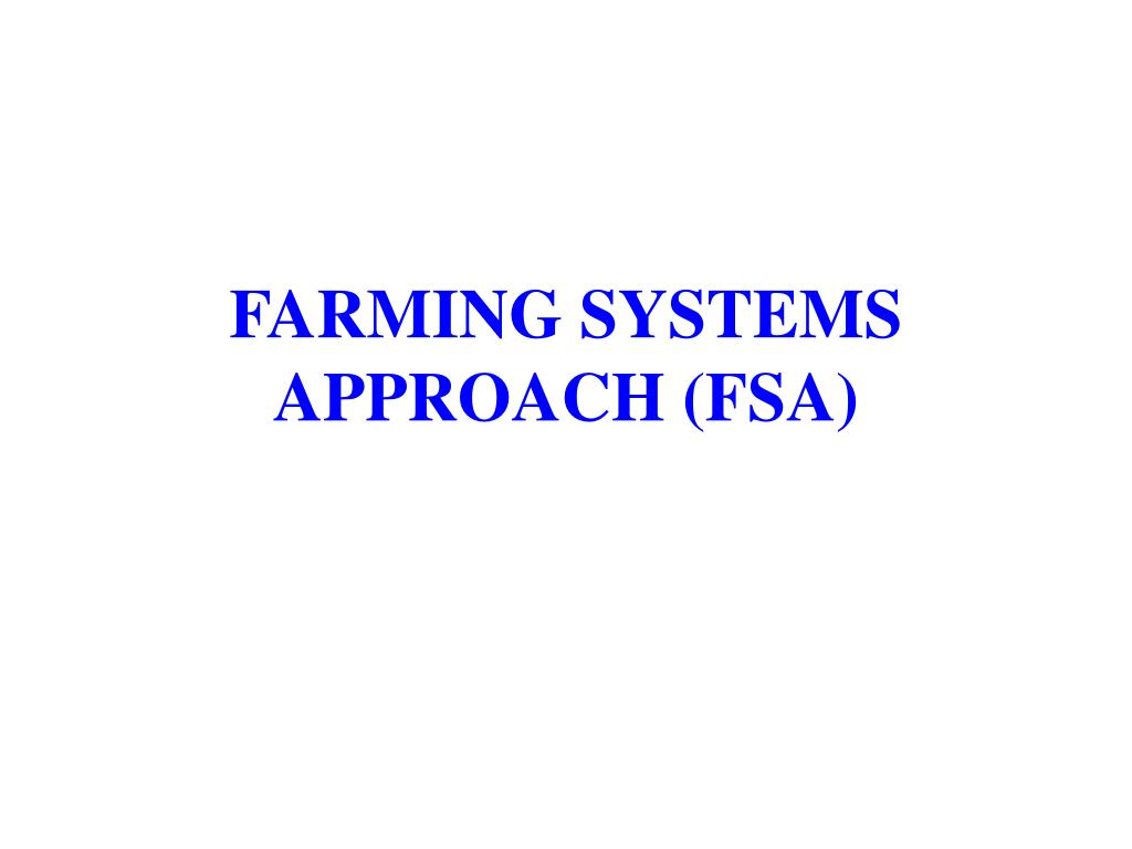 farming systems approach fsa l.