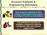 account analysis engineering estimates