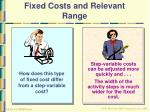 fixed costs and relevant range30