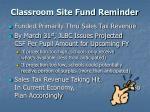 classroom site fund reminder
