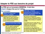 adapter le f e aux besoins du projet