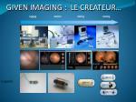 given imaging le createur