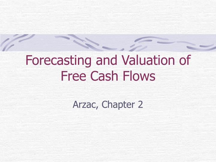 forecasting and valuation of free cash flows n.